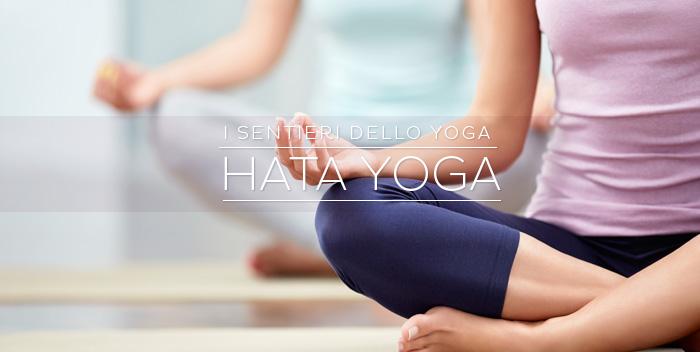 Hatha Yoga: l'arte dell'unione