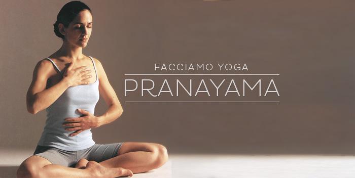 Pranayama: il controllo del respiro