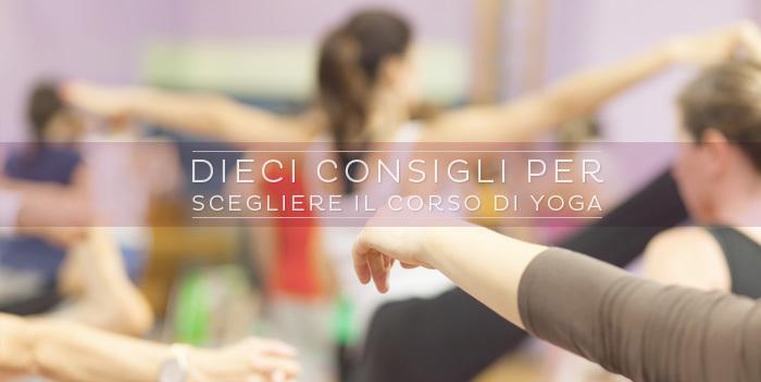10 consigli per scegliere il corso di yoga
