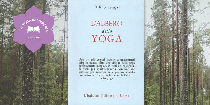 B.K.R. Iyengar, L'albero dello yoga - Recensione