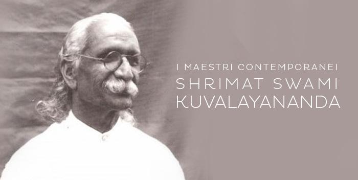 I meastri contemporanei: Kuvalayananda