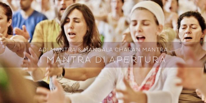 Adi Mantra e Mangala Charan Mantra: i mantra di apertura del Kundalini Yoga