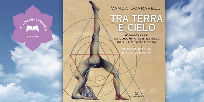 Tra terra e cielo, di Vanda Scaravelli - recensione
