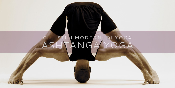 Cos'è l'Ashtanga Yoga?