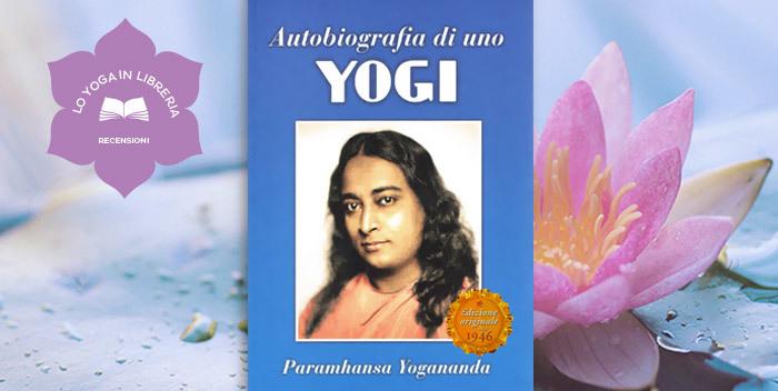 Autobiografia di uno yogi, recensione