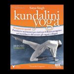 Kundalini Yoga, di Satya Singh, BIS edizioni