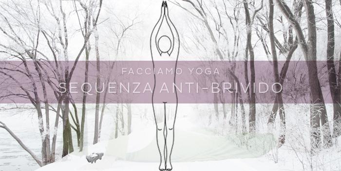 Sequenza invernale: yoga per combattere il freddo