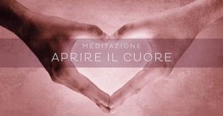 Meditazione: aprire il cuore - una piccola meditazioen per san valentino