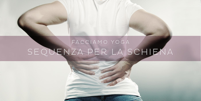 sequenza yoga per la schiena