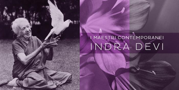 """Indra Devi: un """"vero esempio di vita"""" – i Maestri Contemporanei"""