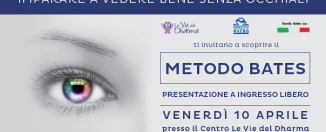 Impara a vedere bene con il Metodo Bates: seminari di Metodo Bates a Cesena