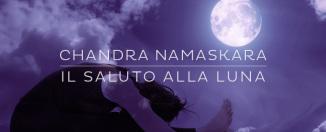 Facciamo yoga: il saluto alla luna. Lo yoga e la donna.
