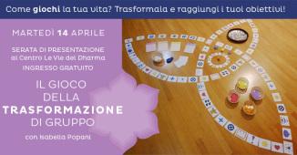 Il Gioco della Trasformazione - presentazione gratuita a Cesena,