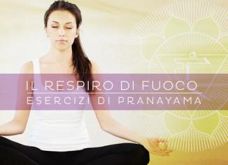 Pranayama: il Respiro di Fuoco
