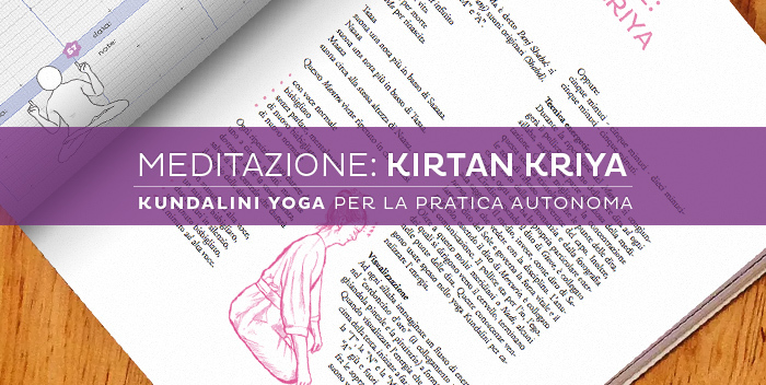 Meditazione: Kirtan Kriya