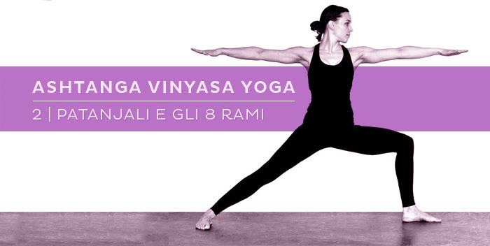 Introduzione all'Ashtanga Yoga, parte 2
