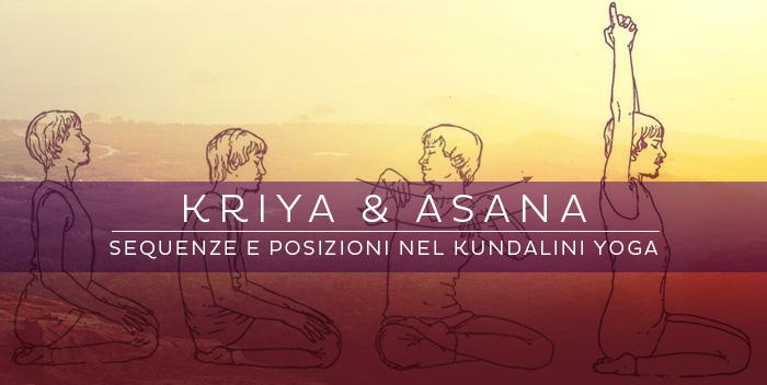 Kriya e Asana: sequenze e posizioni nel Kundalini Yoga