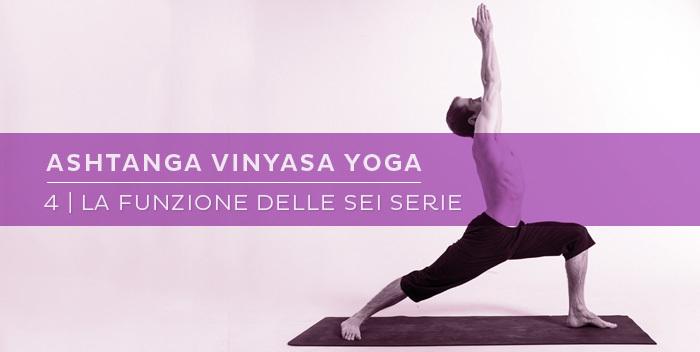 Cosa sono le serie dell'ashtanga yoga?
