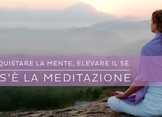 Cos'è la meditazione?