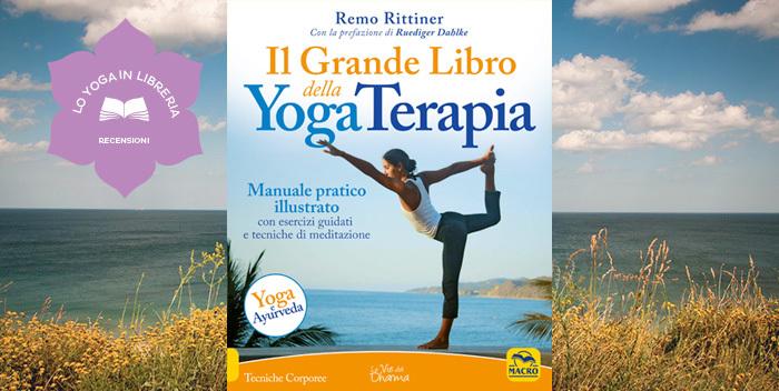 Il grande libro della yogaterapia, di Remo Rittiner - nuova edizione