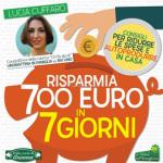 Risparmia 700 euro in 7 giorni, di Lucia Cuffaro