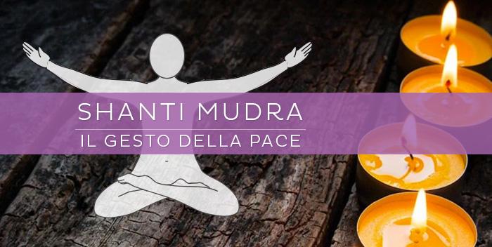 Shanti Mudra: il gesto della pace