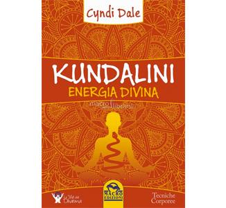 Kundalini Energia Divina, di Cyndi Dale, Macro Edizioni
