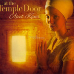 At The Temple Door, di Ajeet Kaur