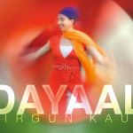 Dayaal, di Sirgun Kaur