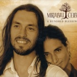 A Hundred Blessing, di Mirabai Ceiba