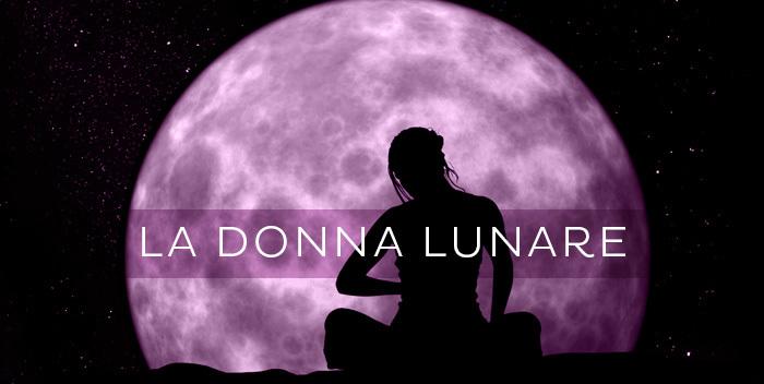 Vita E Salute Calendario Lunare.La Donna Lunare E Il Ciclo Creativo Di Trasformazione Le