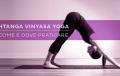 Come, dove e quando fare Ashtanga Yoga