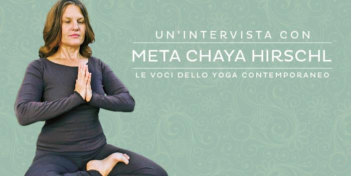 """Intervista a Meta Chaya Hirschl, insegnante di yoga e autrice di """"Yoga per Tutti"""""""