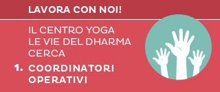 Cerchiamo coordinatori operativi per centro yoga a Cesena