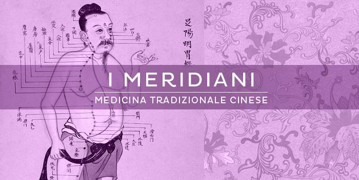 I Meridiani nella Medicina Tradizionale Cinese