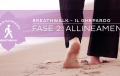 Breathwalk, il Ghepardo: fase 2, Allineamento
