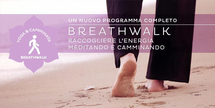 un programma completo di Breathwalk: yoga, meditazione e camminata