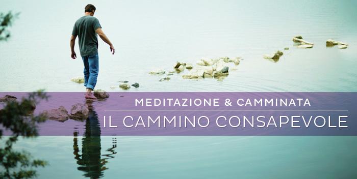 meditare camminando: la camminata consapevole è una forma di meditazione in movimento