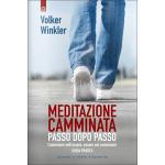 Meditazione Camminata, di Volker Winkler