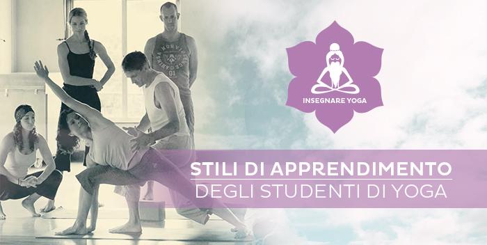 Insegnare Yoga e gli Stili di Apprendimento degli Studenti