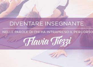 Diventare Insegnante: Flavia Tiezzi