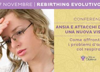 Conferenza su ansia e rebirthing Evolutivo a Cesena