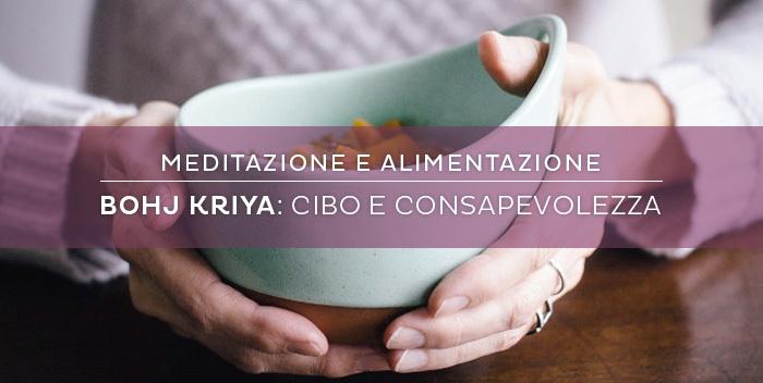 Bhoj Kriya: meditazione sul cibo