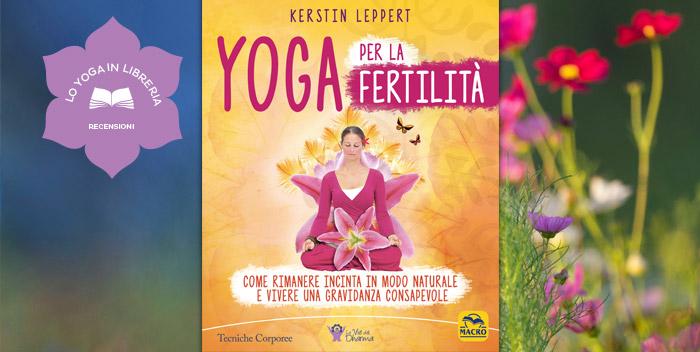 Yoga per la Fertilità, di Kerstin Leppert – recensione
