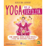 """""""Yoga per la Fertilità"""", un libro di Kerstin Leppert, Macro Edizioni"""