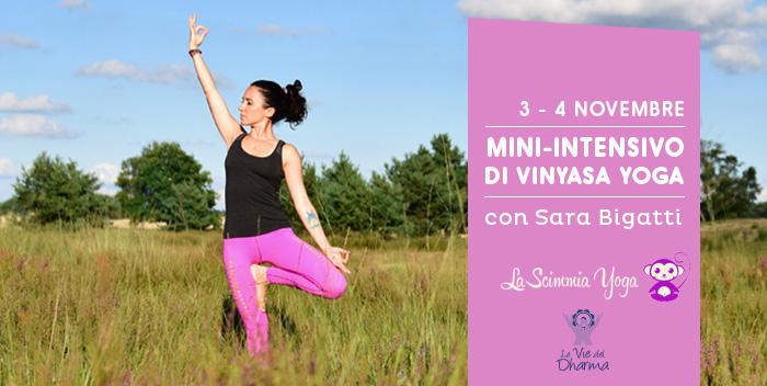 Intensivo Vinyasa Yoga Sara Bigatti