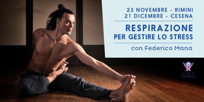 Respirazione per gestire lo stress, corso con Federico Mana