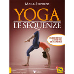 Yoga. Le Sequenze, di Mark Stephens (Macro edizioni)
