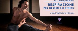 Respirazione per Gestire lo Stress, Federico Mana, Cesena