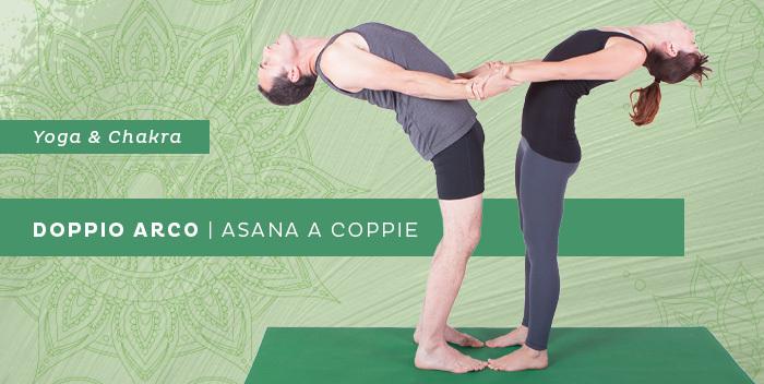 Asana a coppie: il doppio arco